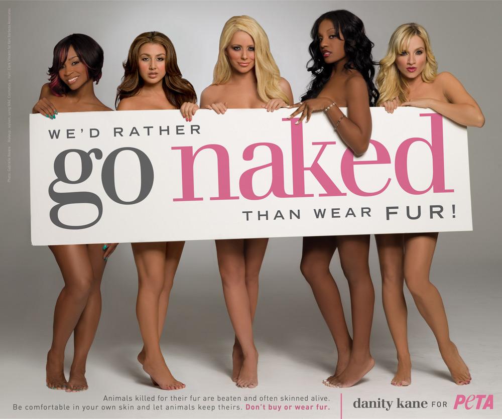 Go wear than fur rather naked i